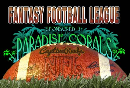 Coral Reef Aquarium - CR Contests - Lockout is over! 2nd Annual Fantasy Football