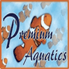 Premium Aquatics - Thanks!